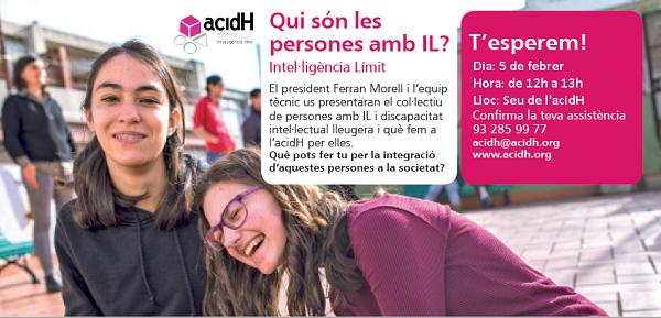 5 de febrer : PRESENTACIÓ A LA CIUTADANIA D'ACIDH I LA INTEL·LIGÈNCIA LÍMIT (IL)