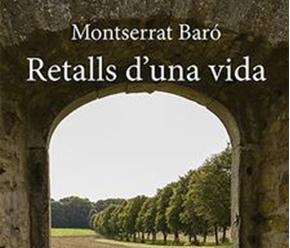 """A la venda el llibre """"Retalls d'una vida"""" de Montserrat Baró"""