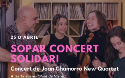 """Sopar solidari i concert de """"Joan Chamorro New Quartet"""" a les Terrasses  ''Punt de Vistes''"""