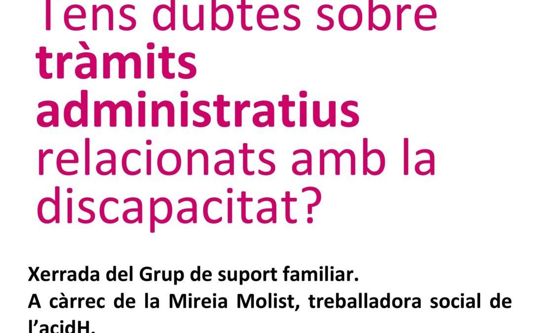 Tens dubtes sobre els tràmits administratius relacionats amb la discapacitat?