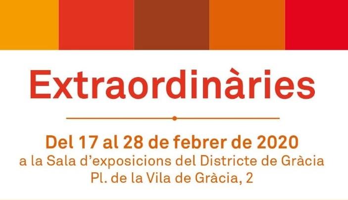 """Participamos en la exposición """"Extraordinàries"""" en el Districte de Gràcia"""