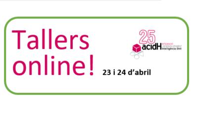 Tallers online dies 23 i 24 d'abril per passar millor el confinament