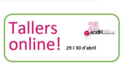 Tallers online dies 29 i 30 d'abril per passar millor el confinament