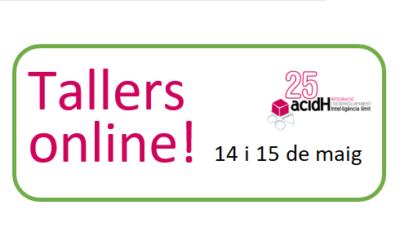 Tallers online dies 14 i 15 de maig per passar millor el confinament