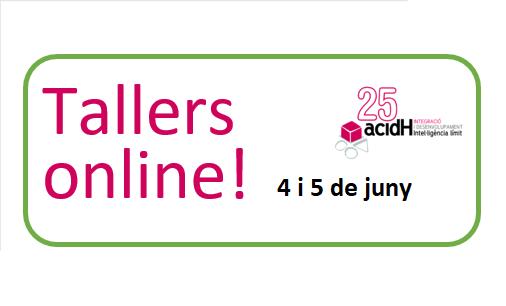 Tallers online dies 4 i 5 de juny per passar millor el confinament