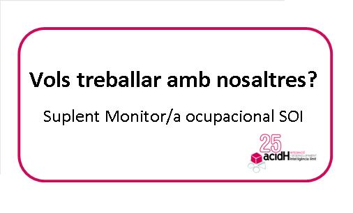 Oferta de feina: suplent monitor/a ocupacional del SOI